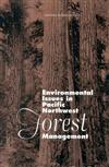 Environmental Issues in Pacific Northwest Forest Management
