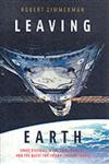 Leaving Earth: Space Stations, Rival Superpowers, and the Quest for Interplanetary Travel