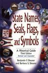 State Names, Seals, Flags, and Symbols: A Historical Guide, 3rd Edition