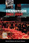 Terrorism, 2002-2004 [3 volumes]: A Chronology