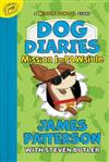 Dog Diaries: Mission Impawsible: A Middle School Story