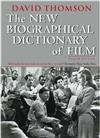 The New Biographical Dictionary Of Film: 4th Edition
