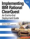 Implementing IBM Rational ClearQuest: An End-to-End Deployment Guide