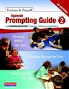 Spanish Prompting Guide, Part 2 for Comprehension: Thinking, Talking, and Writing