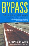 Bypass: The Story of a Road