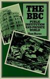 The BBC: Public Institution and Private World