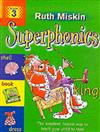 Superphonics: Book 3