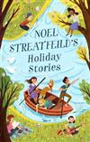 Noel Streatfeild's Holiday Stories