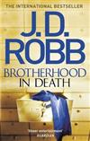 Brotherhood in Death: An Eve Dallas thriller (Book 42)