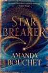 Starbreaker: 'Amanda Bouchet's talent is striking' Nalini Singh