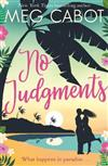 No Judgments: escape to paradise with the perfect laugh out loud summer romcom