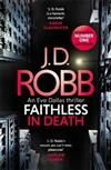 Faithless in Death: An Eve Dallas thriller (Book 52)