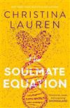 The Soulmate Equation: 'pure, irresistible magic from start to finish' Emily Henry
