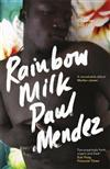 Rainbow Milk: an Observer 2020 Top 10 Debut