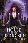 House of the Rising Sun: Crescent City: Book One