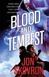 Blood and Tempest: Book Three of Empire of Storms
