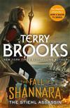 The Stiehl Assassin: Book Three of the Fall of Shannara