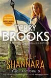 The Last Druid: Book Four of the Fall of Shannara