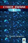 CYBER AWARE: The Code