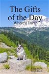 The Gifts of the Day: Where's Dart?