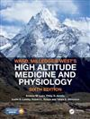 Ward, Milledge and West's High Altitude Medicine and Physiology