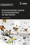 Environmental Justice in Contemporary US Narratives