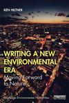 Writing a New Environmental Era: Moving forward to nature