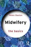 Midwifery: The Basics