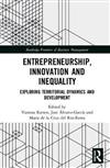 Entrepreneurship, Innovation and Inequality: Exploring Territorial Dynamics and Development