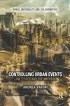 Controlling Urban Events: Law, Ethics and the Material