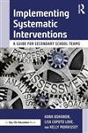 Implementing Systematic Interventions: A Guide for Secondary School Teams