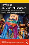 Revisiting Museums of Influence: Four Decades of Innovation and Public Quality in European Museums