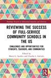 Reviewing the Success of Full-Service Community Schools in the US: Challenges and Opportunities for Students, Teachers, and Communities