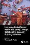 Improving Global Worker Health and Safety Through Collaborative Capacity Building Initiatives