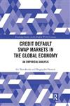 Credit Default Swap Markets in the Global Economy: An Empirical Analysis