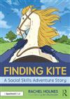 Finding Kite: A Social Skills Adventure Story