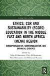 Ethics, CSR and Sustainability (ECSRS) Education in the Middle East and North Africa (MENA) Region: Conceptualization, Contextualization, and Empirical Evidence