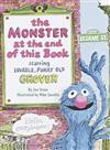The Monster at the End of This Book: Starring Lovable, Furry Old Grover: Sesame Street
