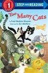 Too Many Cats: Step Into Reading 1