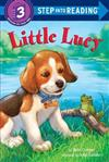 Little Lucy: Step Into Reading 3