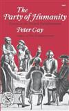 The Party of Humanity: Essays in the French Enlightenment