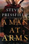 A Man at Arms: A Novel