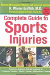 Complete Guide to Sports Injuries: Third Edition Updated and Expanded
