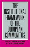 The Institutional Framework of the European Communities