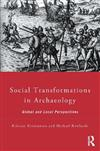 Social Transformations in Archaeology: Global and Local Perspectives