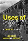 The Uses of Sport