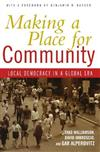 Making a Place for Community: Local Democracy in a Global Era