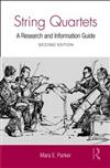 String Quartets: A Research and Information Guide