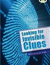 Bug Club Guided Non Fiction Year Two Lime B Looking for Invisible Clues