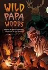 Bug Club Independent Fiction Year 6 Red B Wild Papa Woods
